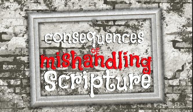 mishandling scripture