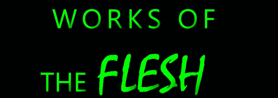 works of flesh