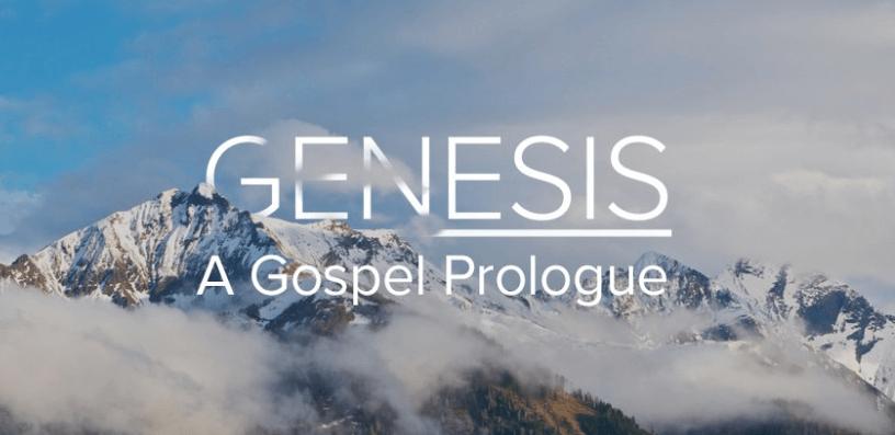 Genesis a Gospel Prologue