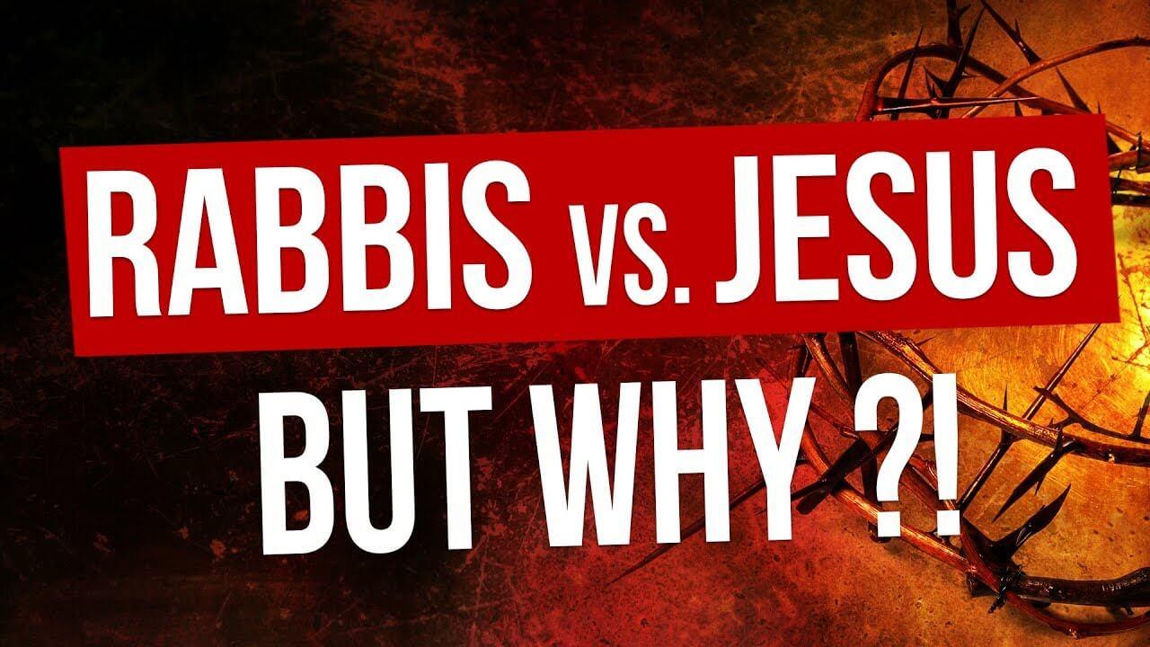 rabbi vs Jesus